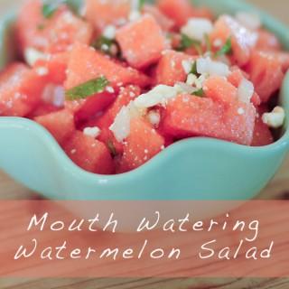 Mouth Watering Watermelon – Mint – Feta – Salad