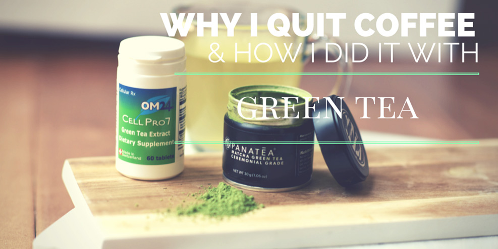 why-i-quit-coffee-how-i-did-it-with-green-tea-5