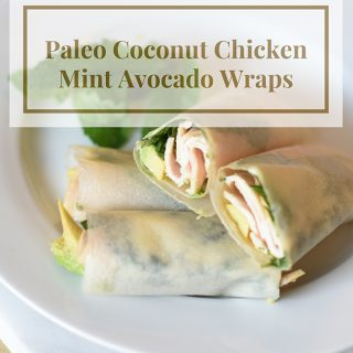 Paleo Coconut Chicken Mint Avocado Wraps